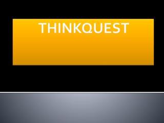 THINKQUEST