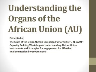 Understanding the Organs of the African Union (AU)