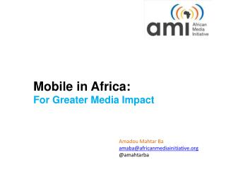 Mobile in Africa:  For Greater Media Impact