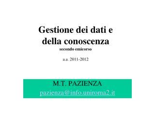 Gestione dei dati e  della conoscenza secondo emicorso  a.a. 2011-2012