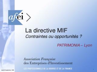 La directive MIF Contraintes ou opportunités ?