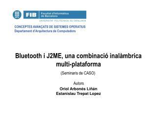 Bluetooth i J2ME, una combinació inalàmbrica multi-plataforma