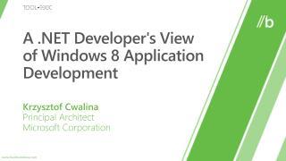 A  Developers View of Windows 8 Application Development