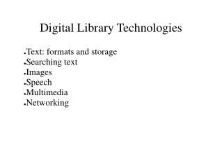 Digital Library Technologies