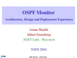 OSPF Monitor  Architecture, Design and Deployment Experience