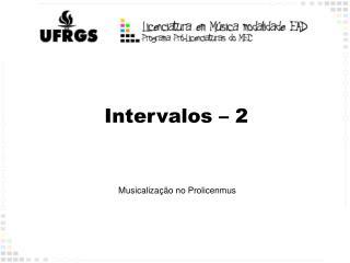 Intervalos – 2
