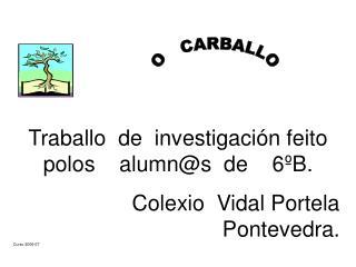 O   CARBALLO