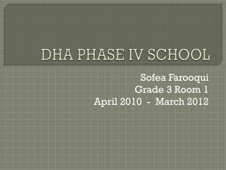 DHA PHASE IV SCHOOL