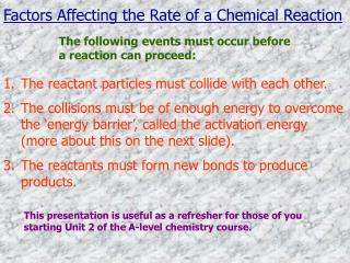 Factors Affecting the Rate of a Chemical Reaction