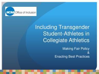 Including Transgender Student-Athletes in Collegiate Athletics