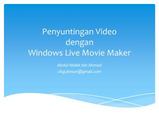 Penyuntingan  Video dengan Windows Live Movie Maker