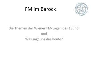 FM im Barock