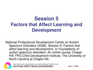 Session 5 Factors that Affect Learning and Development