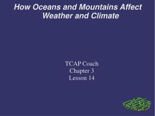 How Oceans and Mountains Affect Weather and Climate