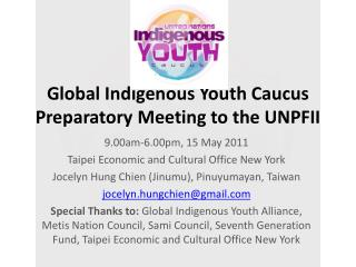 Global Indigenous Youth Caucus Preparatory Meeting to the UNPFII