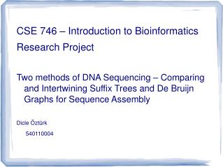 CSE 746 – Introduction to Bioinformatics  Research Project