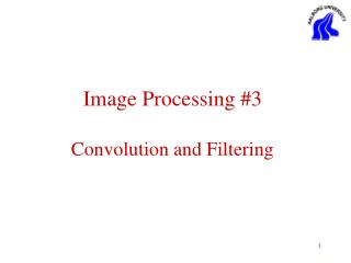 Image Processing #3 Convolution and Filtering
