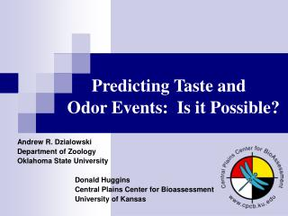Predicting Taste and  Odor Events:  Is it Possible