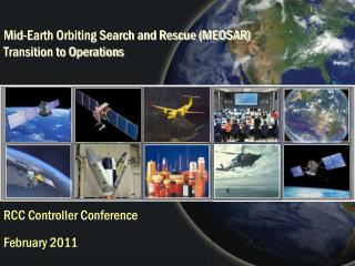 Mid-Earth Orbiting Search and Rescue (MEOSAR)  Transition to Operations