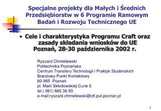 Cele i charakterystyka Programu Craft oraz zasady składania wniosków do UE
