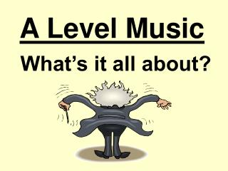 A Level Music