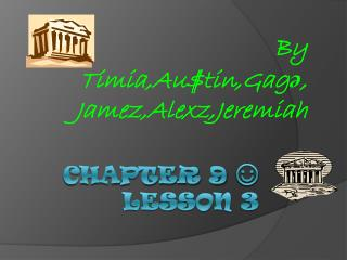 Chapter 9  ☺ Lesson 3