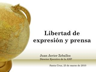 Libertad de expresión y prensa