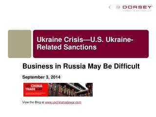 Ukraine Crisis—U.S. Ukraine-Related Sanctions