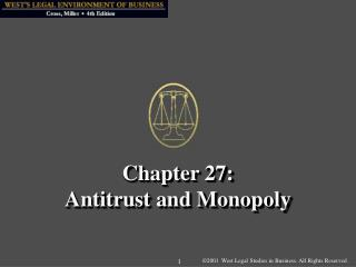 Chapter 27: Antitrust and Monopoly
