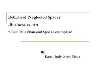 By            Karen, Judy, Aeon, Fiona