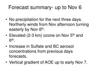 Forecast summary- up to Nov 6
