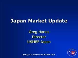Japan Market Update