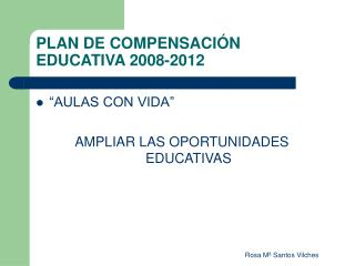 PLAN DE COMPENSACIÓN EDUCATIVA 2008-2012