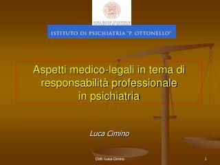 Aspetti medico-legali in tema di responsabilità professionale  in psichiatria