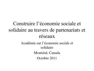 Construire l'économie sociale et solidaire au travers de partenariats et réseaux