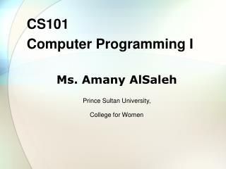 CS101 Computer Programming I