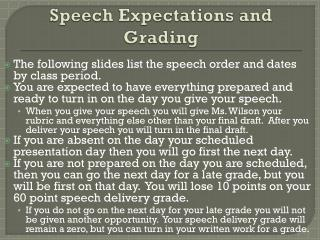 Speech Expectations and Grading