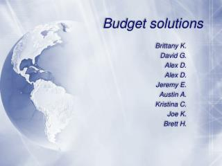 Budget solutions