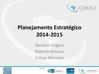 Planejamento Estratégico 2014-2015