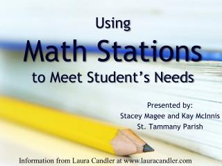 Using Math Stations  to Meet Student's Needs