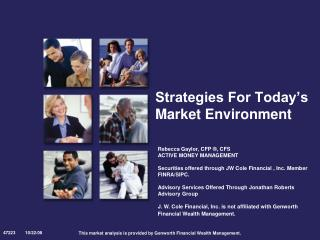 Strategies For Today s Market Environment