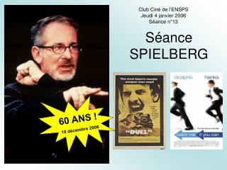 S�ance  SPIELBERG