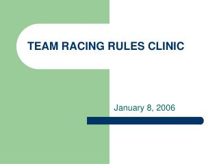 TEAM RACING RULES CLINIC
