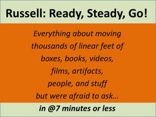 Russell: Ready, Steady, Go!