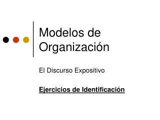 Modelos de Organizaci�n