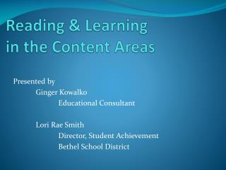 Reading & Learning  in the Content Areas
