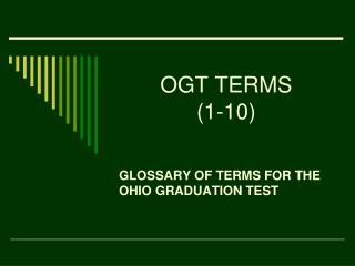 OGT TERMS (1-10)