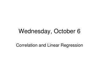 Wednesday, October 6