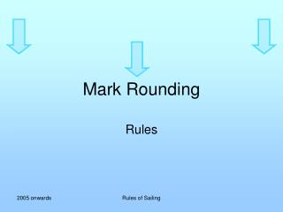 Mark Rounding