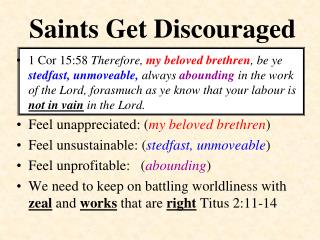 Saints Get Discouraged